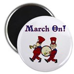 March On Magnet