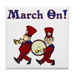March On Tile Coaster