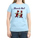 March On Women's Light T-Shirt
