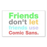 Anti-Comic Sans Font Rectangle Sticker