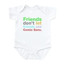 Anti-Comic Sans Font Infant Bodysuit