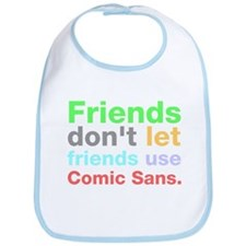 Anti-Comic Sans Font Bib