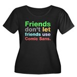 Anti-Comic Sans Font Women's Plus Size Scoop Neck