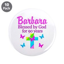 "BLESSED 90TH 3.5"" Button (10 pack)"