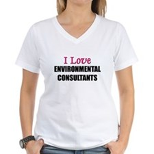 I Love ENVIRONMENTAL CONSULTANTS Shirt