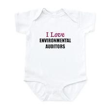 I Love ENVIRONMENTAL AUDITORS Infant Bodysuit