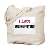 I Love ENGINE FITTERS Tote Bag