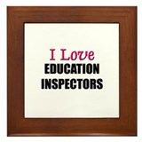 I Love EDUCATION INSPECTORS Framed Tile