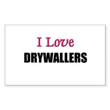 I Love DRYWALLERS Rectangle Decal