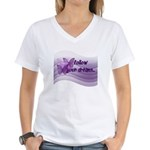 Follow Your Dreams Women's V-Neck T-Shirt