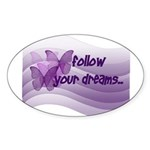 Follow Your Dreams Oval Sticker