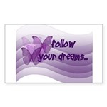Follow Your Dreams Rectangle Sticker