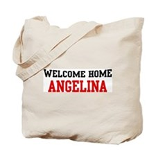 Welcome home ANGELINA Tote Bag
