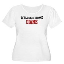 Welcome home DIANE T-Shirt