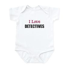 I Love DETECTIVES Infant Bodysuit