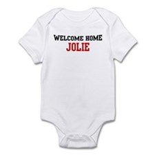 Welcome home JOLIE Infant Bodysuit