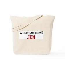 Welcome home JEN Tote Bag