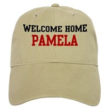 Welcome home PAMELA Baseball Cap