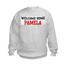 Welcome home PAMELA Sweatshirt