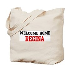 Welcome home REGINA Tote Bag