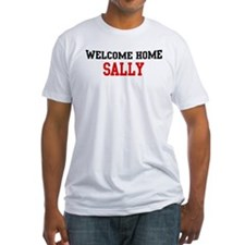Welcome home SALLY Shirt