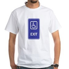 Exit Handicapped Sign Shirt