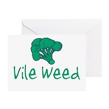 Vile Weed Greeting Card