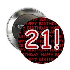 "Happy 21st Birthday 2.25"" Button (10 pack)"