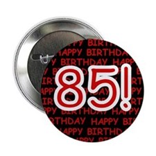 Happy 85th Birthday Button