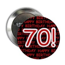 "Happy 70th Birthday 2.25"" Button (10 pack)"