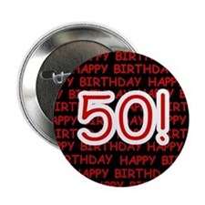 "Happy 50th Birthday 2.25"" Button (10 pack)"