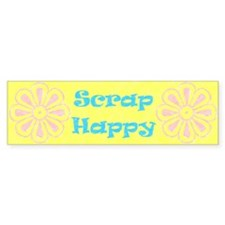 Scrap Happy Bumper Bumper Sticker
