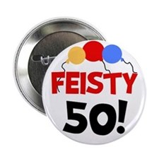 Feisty 50 Button