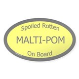 Spoiled Malti-Pom On Board Oval Decal