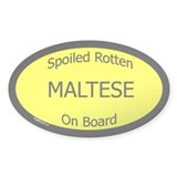Spoiled Maltese On Board Oval Decal