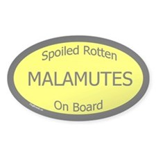 Spoiled Malamutes On Board Oval Decal