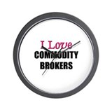 I Love COMMODITY BROKERS Wall Clock
