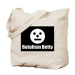 Botulism Betty Tote Bag