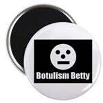 Botulism Betty Magnet