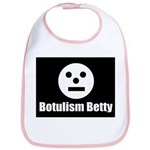 Botulism Betty Bib