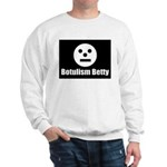 Botulism Betty Sweatshirt