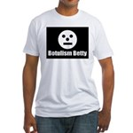 Botulism Betty Fitted T-Shirt