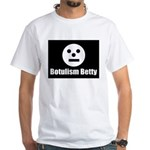 Botulism Betty White T-Shirt