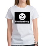 Botulism Betty Women's T-Shirt