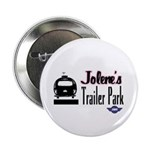 Jolene's Trailer Park Retro Button