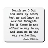 Psalm 139:23-24 Mousepad