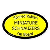 Spoiled Miniature Schnauzers Oval Decal