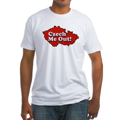 Czech Me Out! Fitted T-Shirt