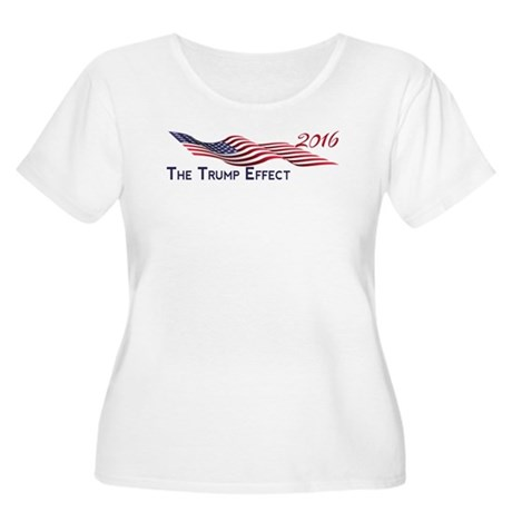The Trump Effect 2016 Plus Size T-Shirt