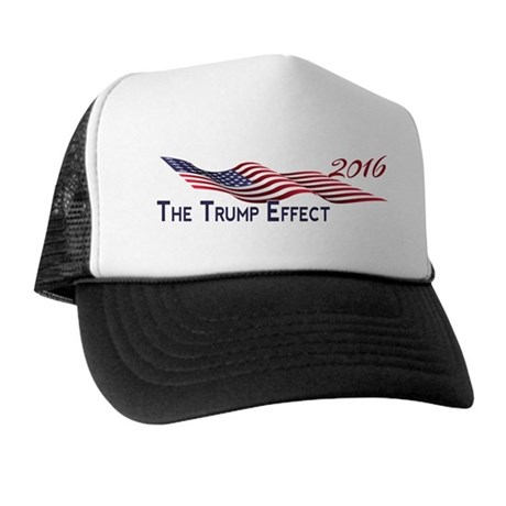 Election 2016 The TRUMP Effect Trucker Hat